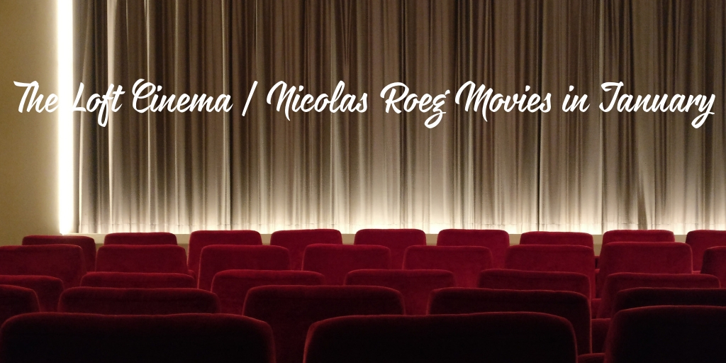 Enjoy the unique movie style of Nicolas Roeg every Wednesday this January at the Loft Cinema.